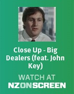 Close Up - Big Dealers (featuring John Key)