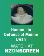 Hanlon - In Defence of Minnie Dean badge