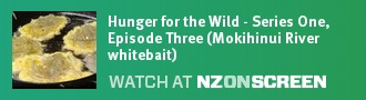 Hunger for the Wild - Series One, Episode Three (Mokihinui River whitebait) badge
