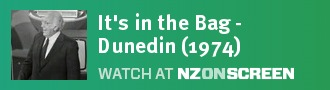 It's in the Bag - Dunedin (1974)