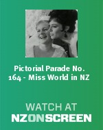 Pictorial Parade No. 164 - Miss World in NZ badge