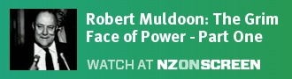 Robert Muldoon: The Grim Face of Power - Part One