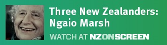 Three New Zealanders: Ngaio Marsh