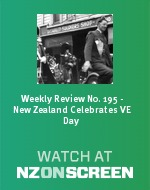 Weekly Review No. 195 - New Zealand Celebrates VE Day badge