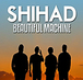 Shihad - Beautiful Machine