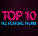 Top 10 NZ Feature Films