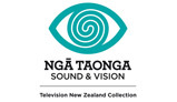 Ngā Taonga Sound & Vision - TVNZ Collection