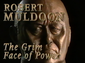 Image for Robert Muldoon: The Grim Face of Power