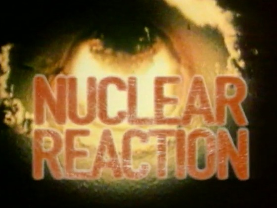 Hero image for Nuclear Reaction