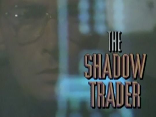 Thumbnail image for The Shadow Trader