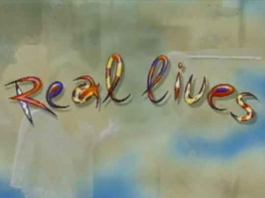 Thumbnail image for Real Lives