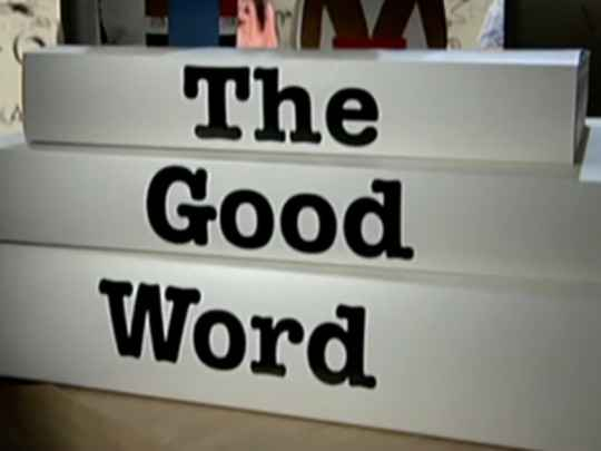 Thumbnail image for The Good Word