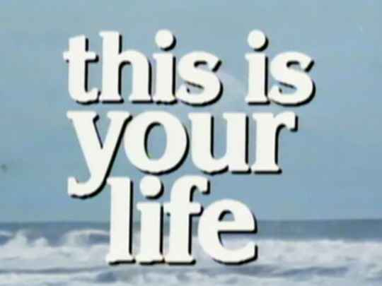 Quotes This Is Your Life Johnny Checketts Television NZ On Impressive This Is Your Life Quote