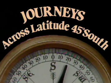 Image for Journeys Across Latitude 45 South