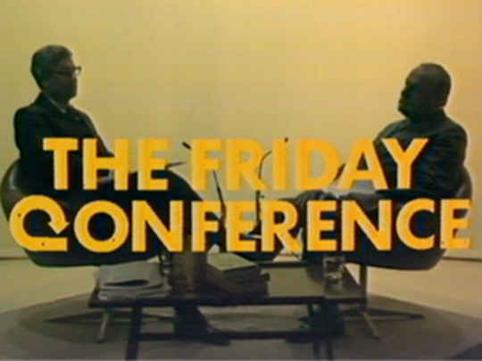 Thumbnail image for The Friday Conference/         Thursday Conference