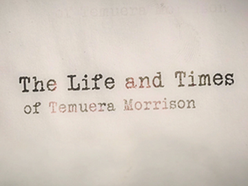 Image for The Life and Times of Temuera Morrison
