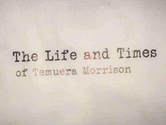 Thumbnail image for The Life and Times of Temuera Morrison