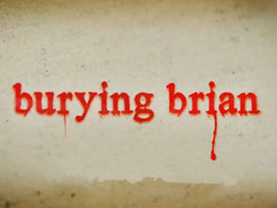 Burying brian series thumb.jpg.540x405.compressed