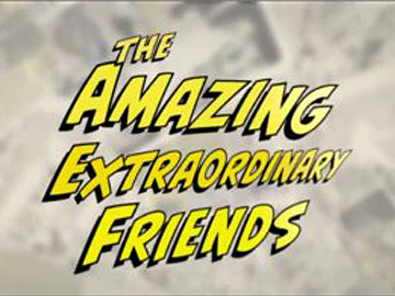 Image for The Amazing Extraordinary Friends