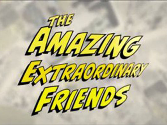 Thumbnail image for The Amazing Extraordinary Friends