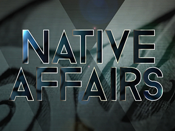Image for Native Affairs