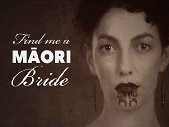 Thumbnail image for Find Me a Māori Bride
