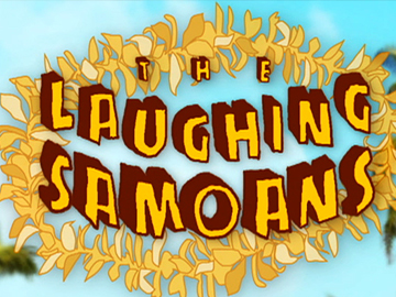 Laughing samoans at large series thumbnail