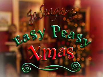 Image for Jo Seagar's Easy Peasy Xmas