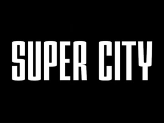Super city series thumb.jpg.540x405