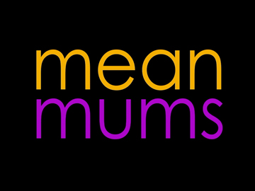 Image for Mean Mums