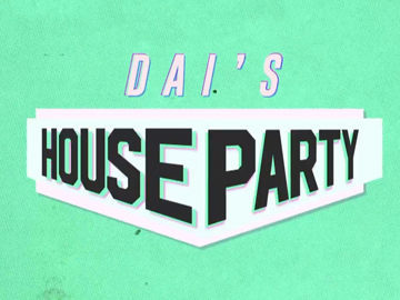 Image for Dai's House Party