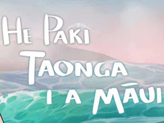 Thumbnail image for He Paki Taonga i a Māui
