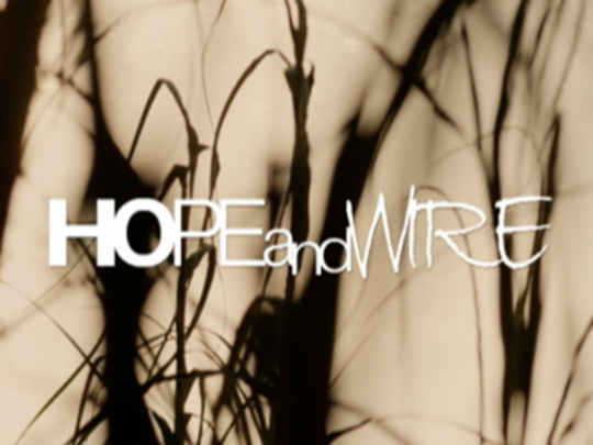 Thumbnail image for Hope and Wire