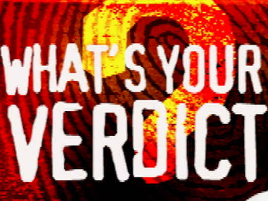 Thumbnail image for What's Your Verdict